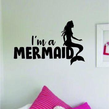 I'm A Mermaid Wall Decal Sticker Vinyl Art Decor Room Bedroom Inspirational Girls Teen Ocean Beach Sea Cute Quote Baby Nursery