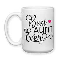 Best Aunt Ever Favorite Aunt Gift For Aunt Aunt Mug Niece Nephew Baby Announcement 15oz Coffee Mug