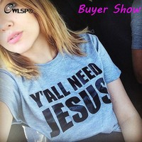 Y'all Need Jesus T shirt Plus Size S-XXXL