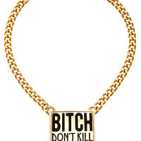 *MKL Accessories The Bitch Dont Kill My Vibe Necklace