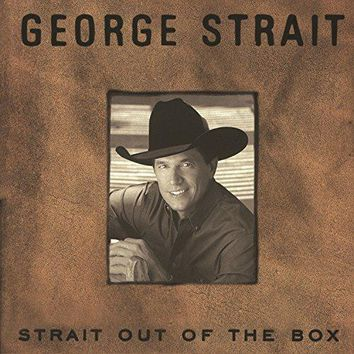 George Strait - Strait Out Of The Box