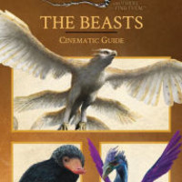 The Beasts: Cinematic Guide (Fantastic Beasts and Where to Find Them) by Felicity Baker, Hardcover   Barnes & Noble®