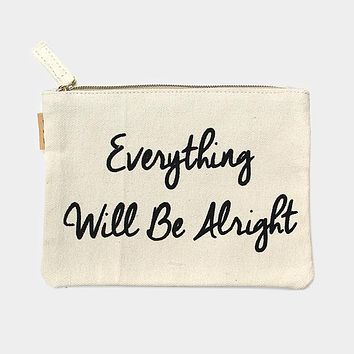 Everything Will Be Alright Canvas Eco Pouch