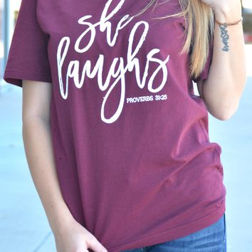 She Laughs Tee - Maroon