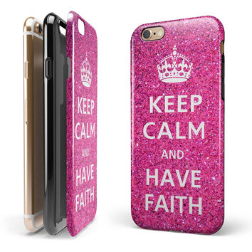 Pink Sparkly Glitter Ultra Metallic Keep Calm Have Faith 2-Piece Hybrid INK-Fuzed Case for the iPhone 6/6s or 6/6s Plus