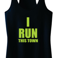 I RUN THIS TOWN Racerback Tank Top
