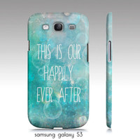Samsung galaxy S3 phone case, happily ever after, typography, whimsical art, turquoise