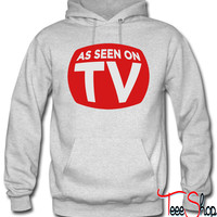 As Seen On TV hoodie