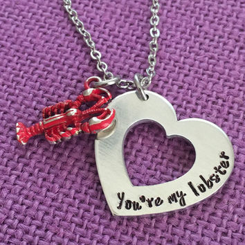 You're my lobster - Friends - Necklace - Lobster Necklace - Quote