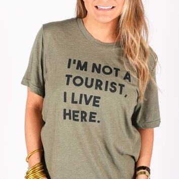 Charlie Southern Not a Tourist Tee