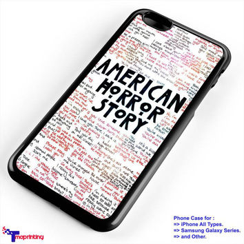 American Horror Story Quotes - Personalized iPhone 7 Case, iPhone 6/6S Plus, 5 5S SE, 7S Plus, Samsung Galaxy S5 S6 S7 S8 Case, and Other