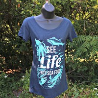 See Life, Not Sea Food - Scoop Neck Fitted Bamboo Shirt