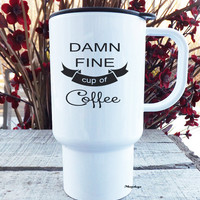 Travel Mug - A Damn Fine Cup of Coffee - Twin Peaks Agent Dale cooper Tv Fans - 15 oz Dishwasher Safe