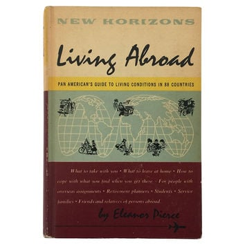 New Horizons: Living Abroad