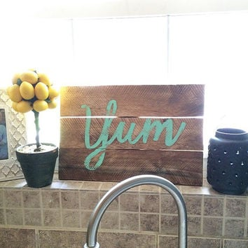 Reclaimed Wood Sign - Wood Yum Sign - Wood Wall Art - Home Decor - Rustic Home Decor Sign - Kitchen decor - Kitchen Sign
