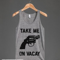 Take Me On Vacay (Tank)-Unisex Athletic Grey Tank