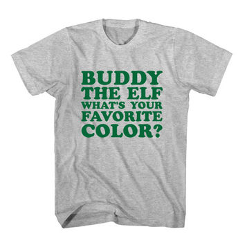 T-Shirt Buddy The Elf What's Your Favorite Color