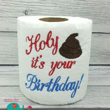 On Sale 15% Off Holy crap its your Birthday! Embroidered toilet paper, christmas, gag gift, white elephant gift, bathroom decoration, happy