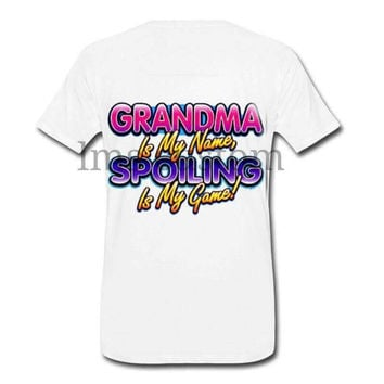 Custom clothing/custom t-shirt/custom gifts/funny shirts/Add logo picture text/new grandma/unisex clothing/grandma my name spoil my game shi