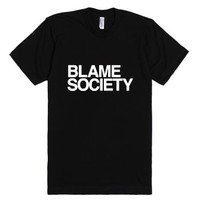 Blame Society-Unisex Black T-Shirt