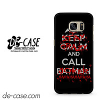 Stay Crazy & Call Joker DEAL-10122 Samsung Phonecase Cover For Samsung Galaxy S7 / S7 Edge