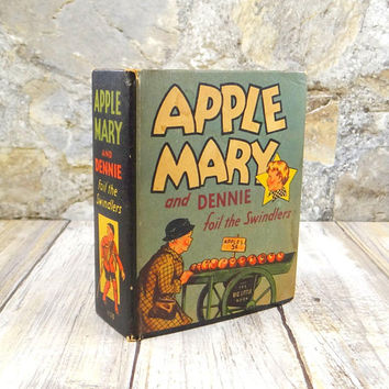 Vintage Little Big Book, Apple Mary and Dennie Foil the Swindlers, 1936
