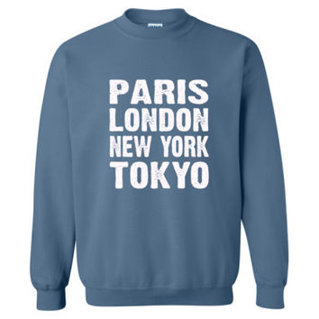 Paris London New York Tokyo Tshirt - Heavy Blend™ Crewneck Sweatshirt