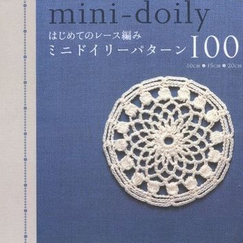 My First Lacework Mini Doily Pattern 100 - Japanese Crochet Lace Patterns Book - B184