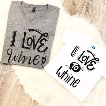 I Love Wine/I Love to Whine Mommy and Me Set Matching Shirts