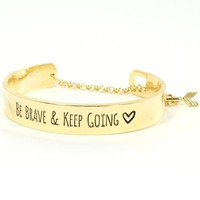 Be Brave Keep Going Gold Inspiration Bracelet