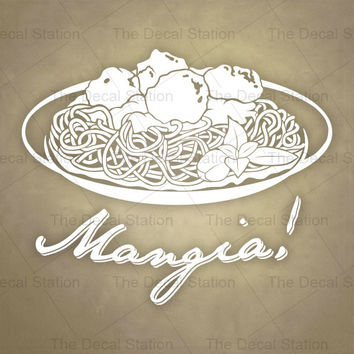 Kitchen Wall Decal, Mangia, Vinyl Sticker, Tuscan, Italian, Pantry, Home, Restaurant, Decor, Food, Pasta, Dish, Spaghetti
