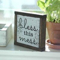 Bless This Mess - Decorative Box Frame Sign, 6x6