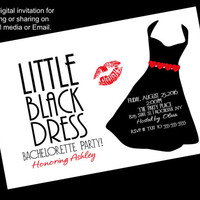 Printable, Little black dress bachelorette party invitation, LBD party invitation, digital invitation, can be printed or shared  by email