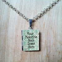 YOUR favorite book cover on a CUSTOM Literary Locket - Book Cover Locket Necklace