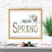 Spring decor Hello Spring printable Floral Letters Spring poster print Spring wall art Spring sign INSTANT DOWNLOAD 5x7 8x10 11x14 16x20