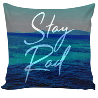 Stay Rad Couch Pillow
