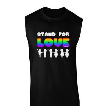 Stand For Love Rainbow Dark Muscle Shirt