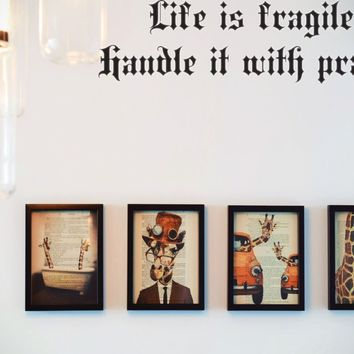 Life is fragile. Handle it with prayer Style 11 Vinyl Decal Sticker Removable