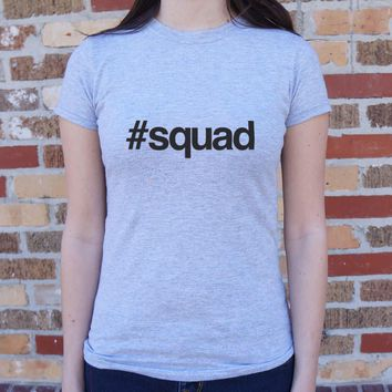Ladies Hashtag Squad T-Shirt