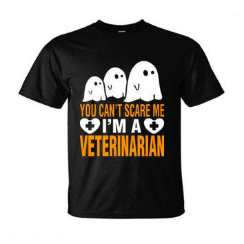 Halloween You Cant Scare Me I Am A Veterinarian - Ultra-Cotton T-Shirt