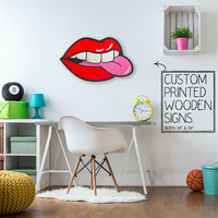 Red Lips Bitting Tongue Custom Quote Trendy Dorm Room Teen Room Wall Art Unique Wood Sign Home Decor Wedding Gift