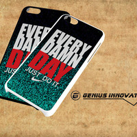 Glitter Every Damn Day Just Do It Samsung Galaxy S3 S4 S5 Note 3 , iPhone 4(S) 5(S) 5c 6 Plus , iPod 4 5 case