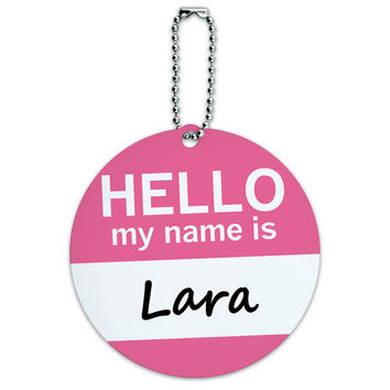 Lara Hello My Name Is Round ID Card Luggage Tag