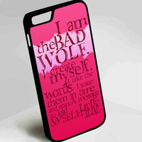 Doctor Who I am The Bad Wold Quotes iPhone 4, 4s, 5, 5s, 5c, 6, 6plus, 7 Case