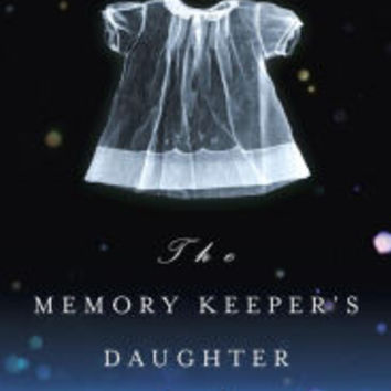 The Memory Keeper's Daughter|Paperback