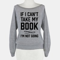 If I Can't Take My Book