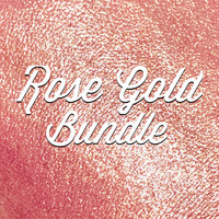 Rose Gold Bundle