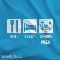 Eat Sleep Shark Week T-Shirt - Shirts For Sharks Mens Womens Shirts Tees Unisex