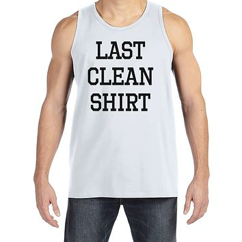 Men's Funny Shirt - Last Clean Shirt - Funny Mens Shirts - Laundry Day Shirt - White Tank Top - Gift for Him - Funny Gift Idea for Boyfriend
