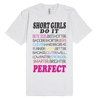Short Girls Do It - Perfect - | Tee-Unisex White T-Shirt